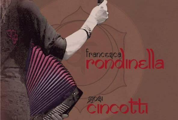 Francesca Rondinella e Giosi CincottiUn viaggio in duo senza confini
