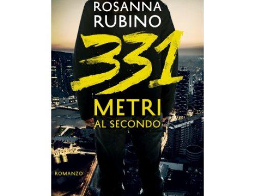 """""""331 metri al secondo"""", il terzo romanzodi Rosanna Rubino"""